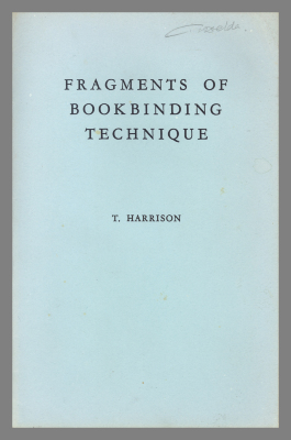 Fragments of Bookbinding Technique / T. Harrison