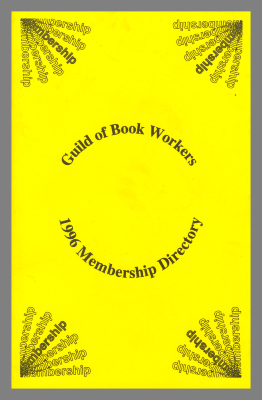 1996 Membership Directory: Guild of Book Workers / Guild of Book Workers