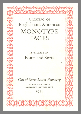 A Listing of English and American Monotype Faces Available in Fonts and Sorts / Out of Sorts Letter Foundery