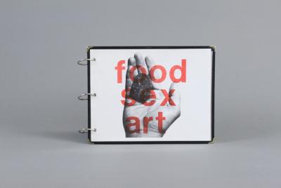 The Starving Artists' Cookbook : food, sex, art / Paul and Melissa Eidia (Paul Lamarre and Melissa Wolf)