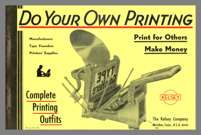 Do Your Own Printing: Print for Others, Make Money / The Kelsey Company