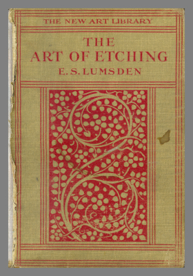 The Art of Etching / E.S. Lumsden