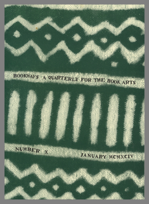 Bookways : A Quarterly for the Book Arts / W. Thomas Taylor Inc.