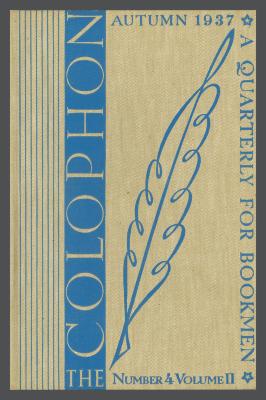 The Colophon New Series: A Quarterly for Bookmen, vol. 2, no. 4 / Frederick B. Adams, Jr., Elmer Adler, Alfred Stanford, John T. Winterich, eds.