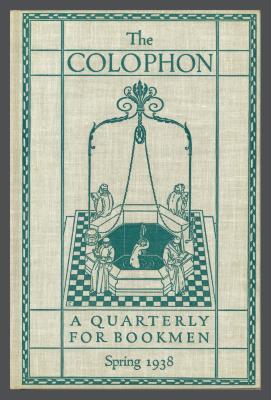 The Colophon New Series: A Quarterly for Bookmen, vol. 3, no. 1 / Frederick B. Adams, Jr., Elmer Adler, Alfred Stanford, John T. Winterich, eds.