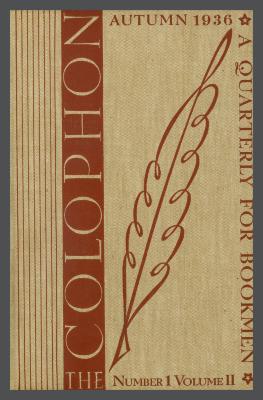 The Colophon, New Series: A Quarterly for Bookmen, vol. 2, no. 1 / Frederick B. Adams, Jr., Elmer Adler, Alfred Stanford, John T. Winterich, eds.