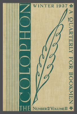 The Colophon New Series: A Quarterly for Bookmen, vol. 2, no. 2 / Frederick B. Adams, Jr., Elmer Adler, Alfred Stanford, John T. Winterich, eds.