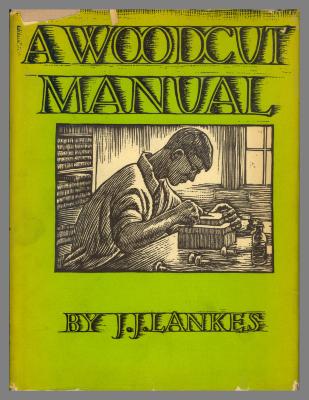 A Woodcut Manual / by J.J. Lankes