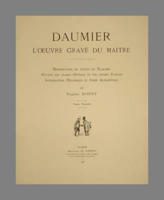 Daumier ; l'œuvre gravé du maître ; Volume 1