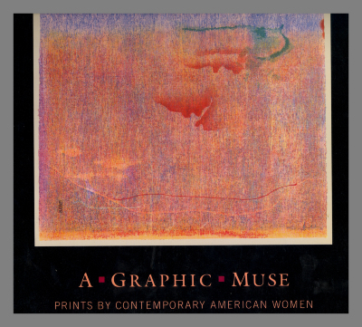 A graphic muse : prints by contemporary American women / Richard S Field ; Ruth E. Fine