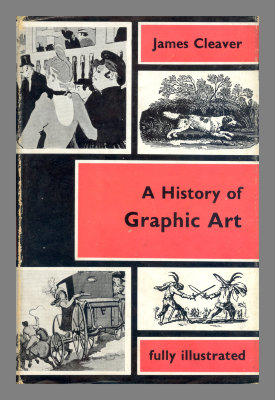 A history of graphic art / James Cleaver