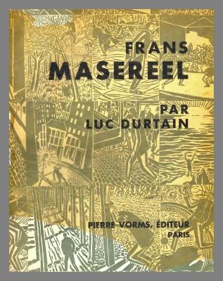 Frans Masereel / Luc Durtain