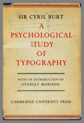 A psychological study of typography / Sir Cyril Burt ; with an introduction by Stanley Morison