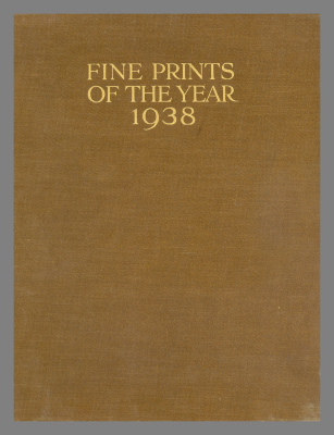 Fine prints of the year : an annual review of contemporary etching, engraving & lithography / edited by Campbell Dodgson.