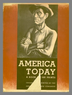 America today; a book of 100 prints chosen and exhibited by the American Artists' Congress / American Artists' Congress