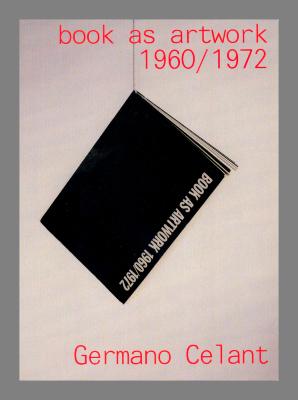 Book as artwork 1960/1972 / Germano Celant.