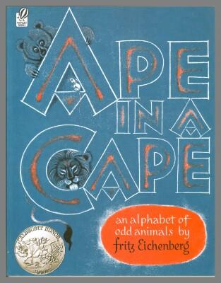 Ape in a cape : an alphabet of odd animals / Fritz Eichenberg