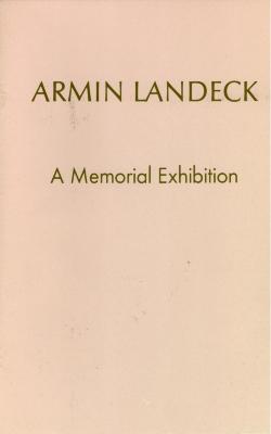 Armin Landeck: A Memorial Exhibition / Armin Landeck