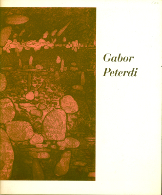 Peterdi: Catalog of an Exhibition of Prints and Drawings by Gabor Peterdi / Gabor Peterdi