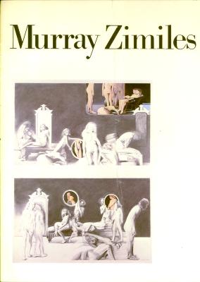 Murray Zimiles: Recent Work ; Murray Zimiles