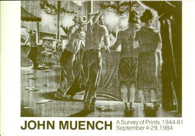 John Muench: A Survey of Prints, 1944-1981