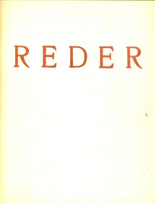 Bernard Reder: Retrospective Exhibition of Drawings and Prints / Bernard Reder
