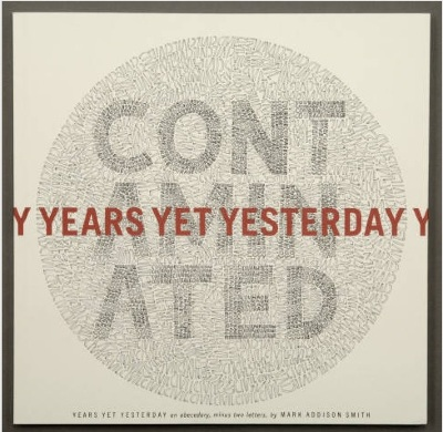 Years Yet Yesterday ; An Abecedary, Minus Two Letters / Mark Addison Smith