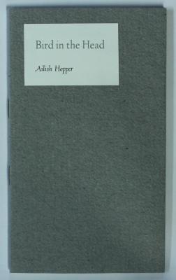 Bird in the Head / Ailish Hopper