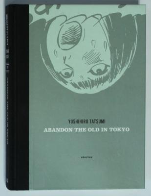 Abandon the Old in Tokyo / Yoshihiro Tatsumi