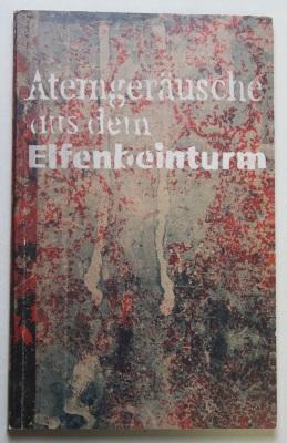Atemgerausche aus dem Elfenbeinturm / Richard Burkart