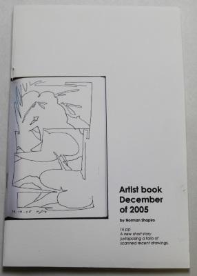 Artist Book December of 2005 / by Norman Shapiro