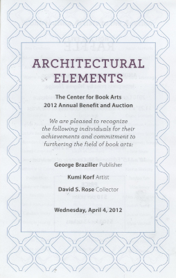 [Auction catalog for the Center for Book Arts' 2012 annual benefit and auction]