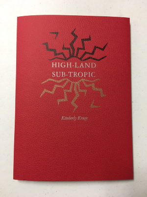 High-Land Sub-Tropic / Kimberly Kruge