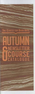 Autumn 2012 Center for Book Arts' newsletter and course catalogue