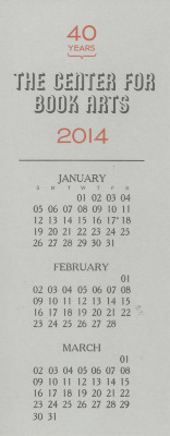 [2014 calendar commemorating the 40th anniversary of the Center for Book Arts]