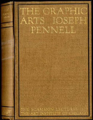 The Graphic Arts: Modern Men and Modern Methods / Joseph Pennell