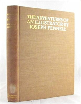 The Adventures of an Illustrator / Joseph Pennell