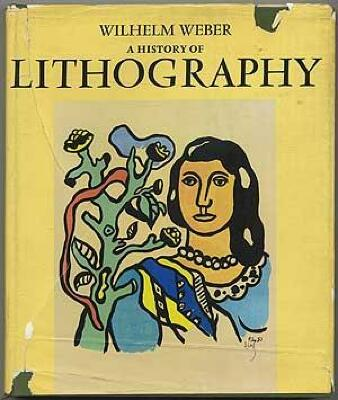 A History of Lithography / Wilhelm Weber