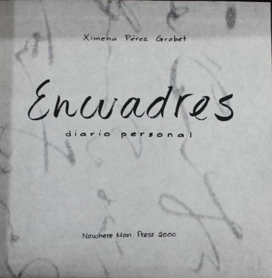 Encuadres: Diario Personal / Ximena Perez Grobet