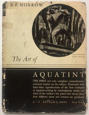 The Art of Aquatint / B.F. Morrow