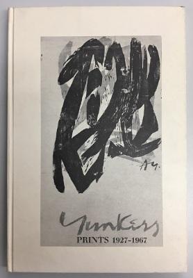 Adja Yunkers : Prints 1927-1967 / Adja Yunkers, Una E Johnson, Jo Miller, and the Brooklyn Museum