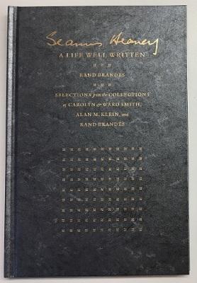Seamus Heaney : A Life Well Written / Rand Brandes
