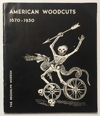 American Woodcuts 1670-1950 : A Survey of Woodcuts and Wood-Engravings in the United States