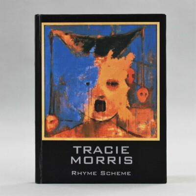 Rhyme Scheme / Tracie Morris